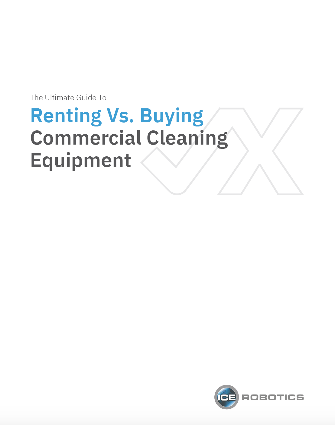 Rent Vs. Buy Ultimate Guide to Commercial Cleaning Equipment